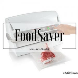 FoodSaver Vacuum Sealer Reviews [Latest]