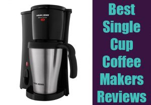 5 Best Single Cup Coffee Maker Reviews of 2017 | Top Picked